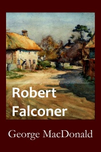 Robert Falconer by George MacDonald